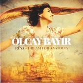 Rüya : dream for Anatolia