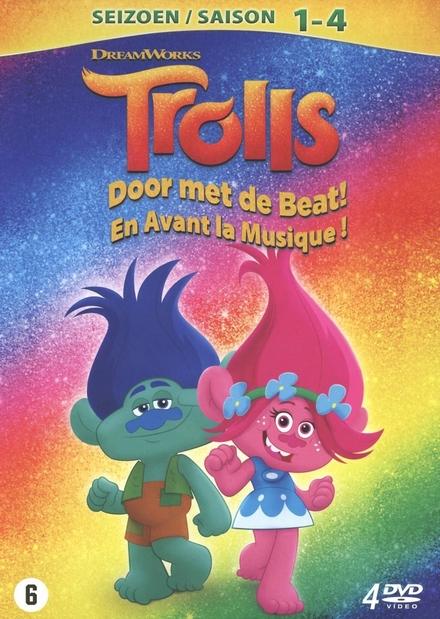 Trolls : door met de beat!. Seizoen 1-4