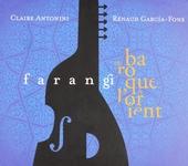 Farangi du baroque à l'Orient