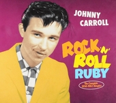 Rock 'n' roll Ruby : The complete 1956-1962 singles