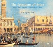 The splendour of Venice : Renaissance & early Baroque music for cornetts, violins & sackbuts