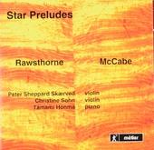 Star preludes : violin music by Alan Rawsthorne & John McCabe
