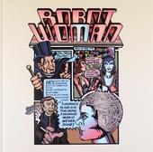 The Robot woman trilogy
