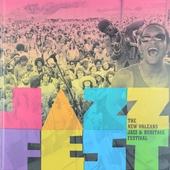 Jazz fest : the New Orleans jazz & heritage festival