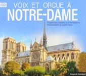 Voix et orgue à Notre-Dame : Polyphonies mariales de la Renaissance & Improvisations au grand orgue