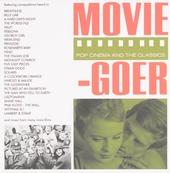 Movie-goer : pop cinema and the classics