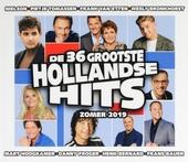 De 36 grootste Hollandse hits : Zomer 2019