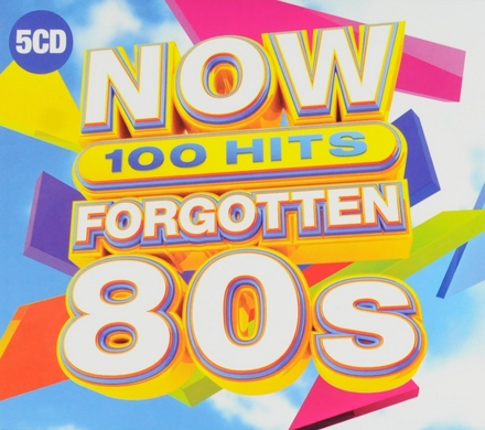 Now 100 hits : Forgotten 80s