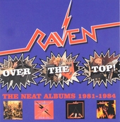 Over the top : The neat albums 1981-1984
