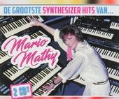 De grootste synthesizer hits van Mario Mathy