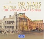 150 years Wiener Staatsoper : The anniversary edition