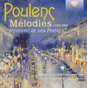 Mélodies 1939-1961 : Poulenc et ses poètes