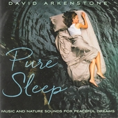 Pure sleep : music and nature sounds for peaceful dreams