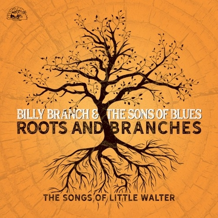 Roots and branches : the songs of Little Walter