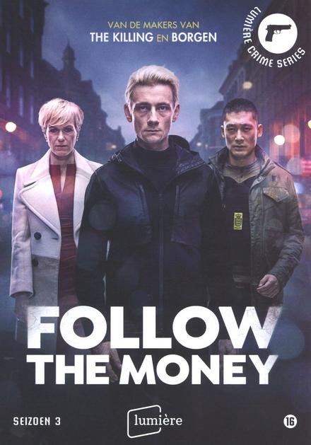 Follow the money. Seizoen 3