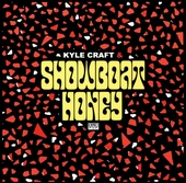 Kyle Craft & Showboat Honey