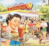 Another banana split, please! : More gems from the good old summertime