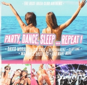 Party, dance, sleep... repeat! : The best Ibiza club anthems