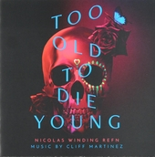 Too old to die young : Amazon series original soundtrack