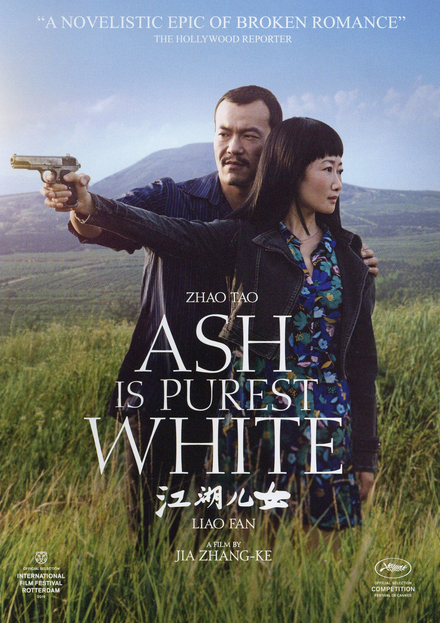 Ash is purest white / regie en scenario Jia Zhangke