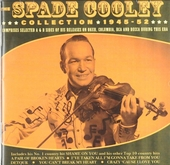 The Spade Cooley collection 1945-1952