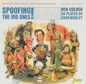 Spoofing the big ones! : Ben Colder as played by Sheb Wooley
