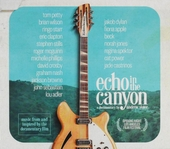 Echo in the canyon : the birth of the California sound : music from and inspired by the documentary film