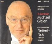 Michael Gielen in memoriam : symphony no.6