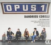 Dandrieu, Corelli : Opus 1