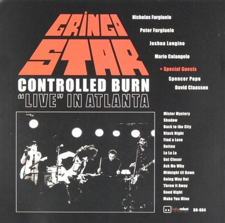 Controlled burn : Live in Atlanta