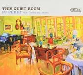 This quiet room