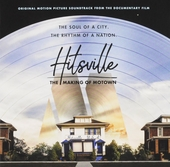 Hitsville : the making of Motown : original motion picture soundtrack
