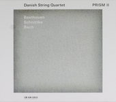 Prism II : Beethoven, Schnittke, Bach