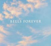 Bells forever