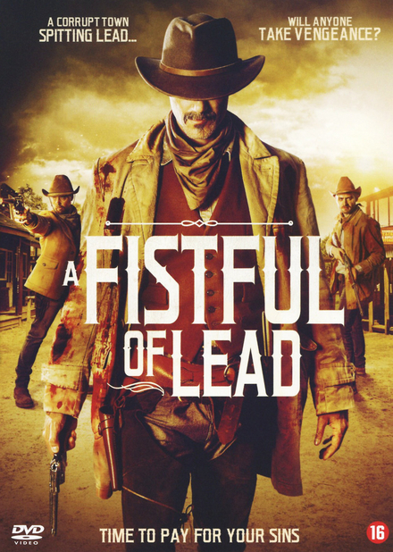 A fistful of lead