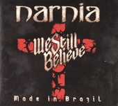 We still believe : Made in Brazil