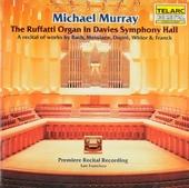 The Rufatti organ in Davies Symphony Hall