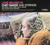 Love walked in : Chet Baker and strings