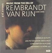 Music from the era of Rembrandt van Rijn 1606-1669