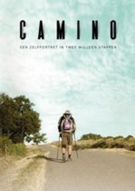 Camino : een zelfportret in twee miljoen stappen