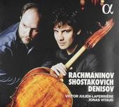 Rachmaninov, Shostakovich, Denisov : cello sonatas