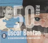 1968-2018 Oscar Benton 50 years on stage : Live at Haarlem Jazz & more