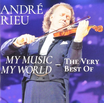 My music my world : the very best of