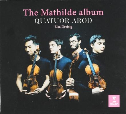 The Mathilde album : Schönberg • Zemlinsky • Webern