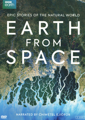 Earth from space : epic stories of the natural world