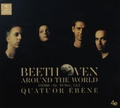 Beethoven around the world : Vienna - Op. 59 nos. 1 & 2