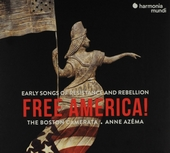 Free America! : early songs of resistance and rebellion