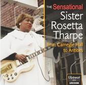 The sensational Sister Rosetta Tharpe from Carnegie Hall to Antibes