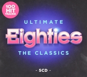Ultimate eighties : The classics