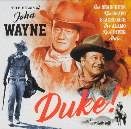 Duke : the films of John Wayne